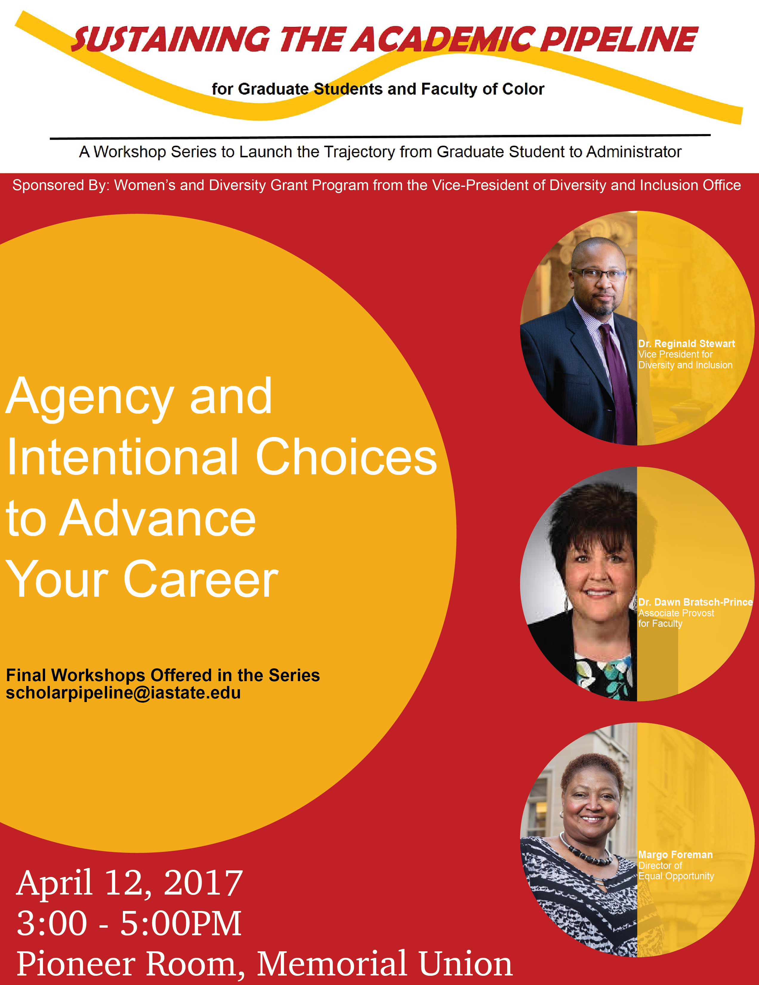 Sustaining the Academic Pipeline Workshop: Agency and Intentional Choices to Advance Your Career