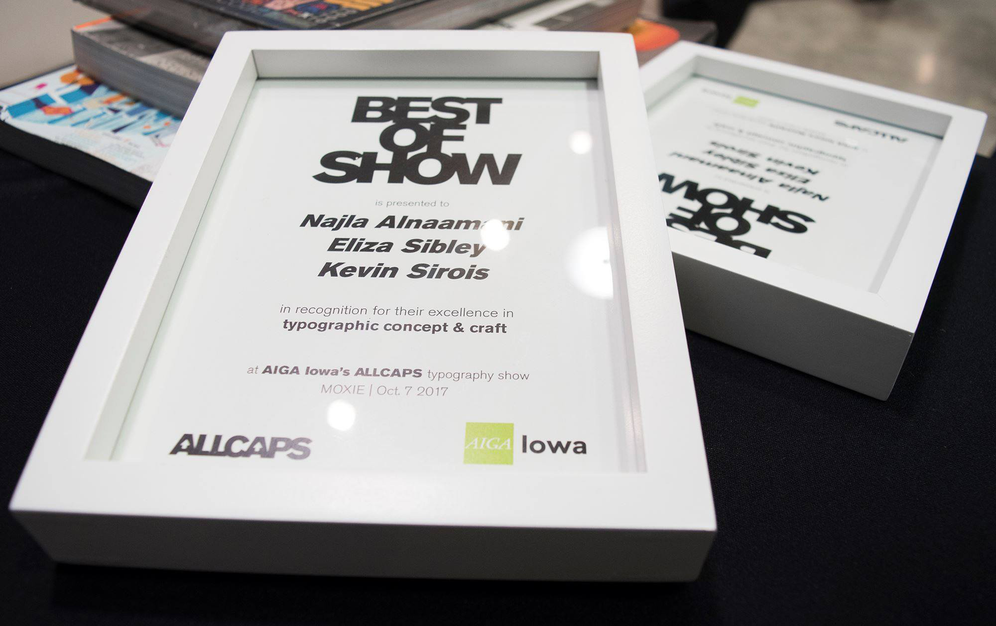 The award for Best of Show in the AIGA Iowa ALLCAPS Typography Show went to a collaborative project created by 3 graphic design students: Najla Al-Naamani, Eliza Sibley and Kevin Sirois.
