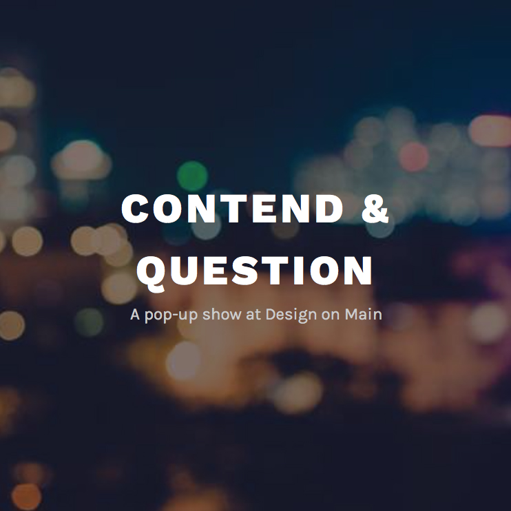 Contend & Question
