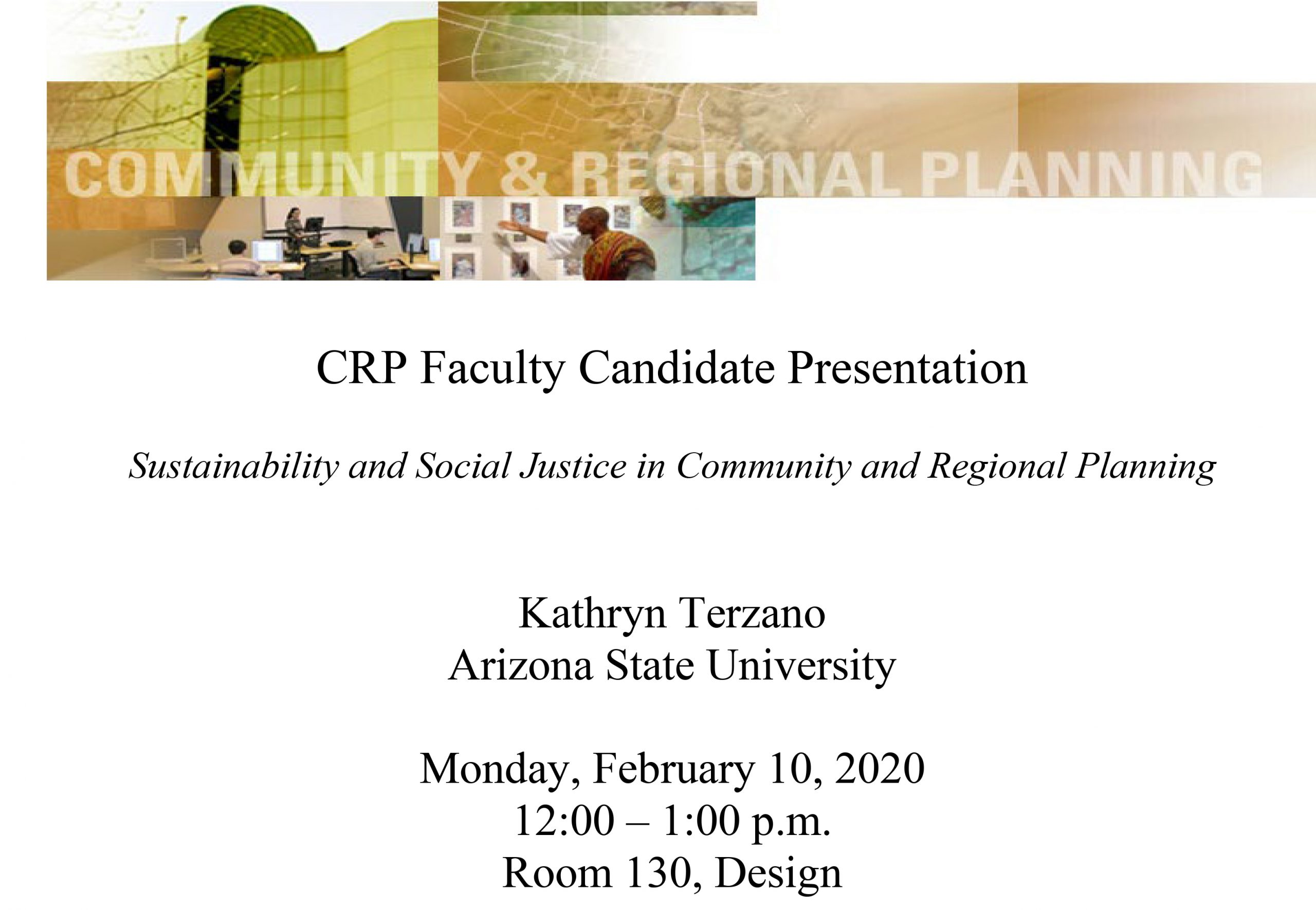 Kathryn Terzano - CRP Faculty Candidate Presentation