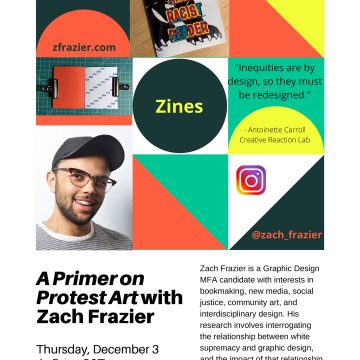 A Primer on Protest Art with Zach Frazier: Zines